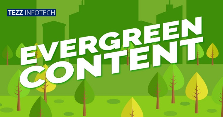 What Is Evergreen Content and Why You Need It