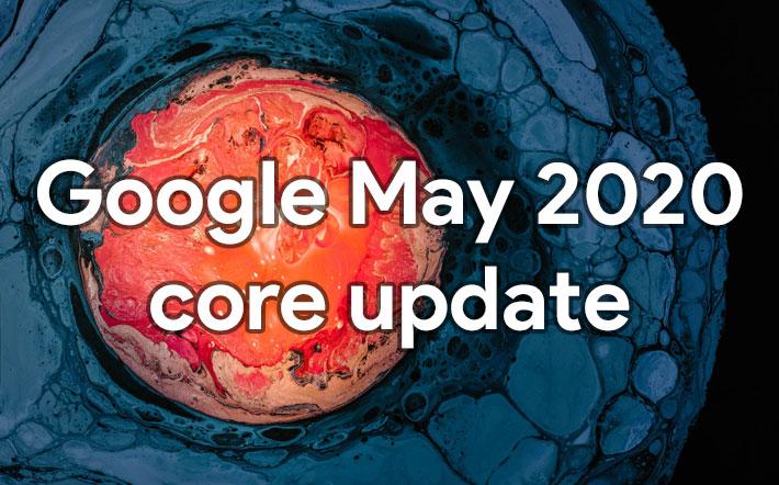 May 2020 Core Algorithm Update